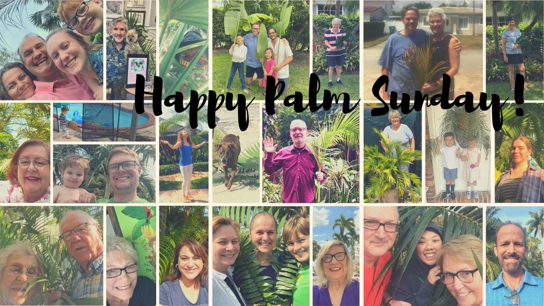 Photos of Church friends with palm branches. Happy Palm Sunday!