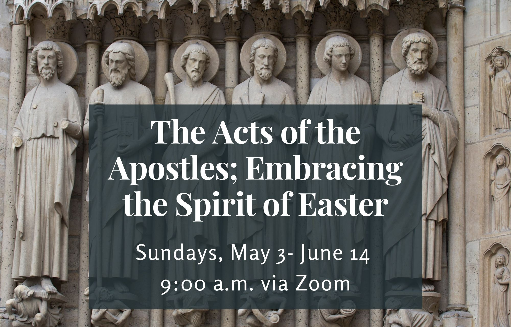 Acts of the Apostles Adult Ed - May 3-June 14