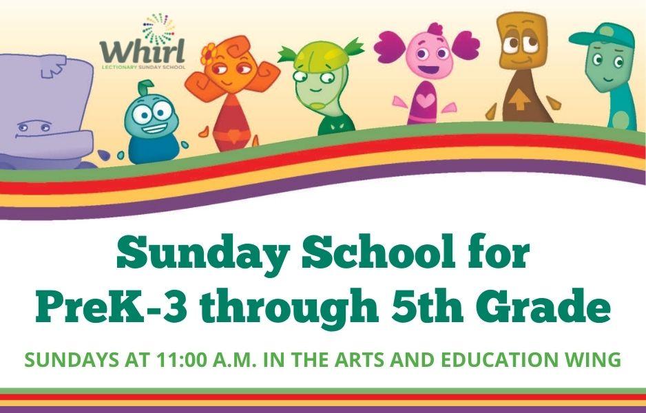 Sunday School: Sundays at 11:00 a.m.